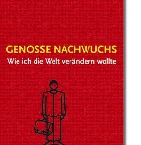 "Buch-Titel ""Genosse Nachwuchs"""